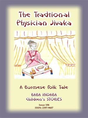 cover image of A TRADITIONAL PHYSICIAN NAMED JIVAKA--A Burmese Children's Tale